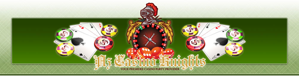Arizona Casino Knights - The premiere casino party, casino night, casino rental and casino fundrasier company in Phoenix and Tucson AZ.